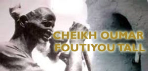 Read more about the article Cheikh Oumar Foutiyou TALL (RA)